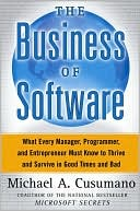 download The Business of Software : What Every Manager, Programmer, and Entrepreneur Must Know to Thrive and Survive in Good Times and Bad book