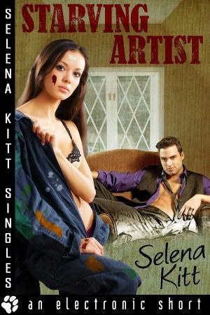 Starving Artist (An Erotic Short) Selena Kitt