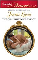 The Girl That Love Forgot (Harlequin Presents Series #3036) by Jennie Lucas: NOOK Book Cover