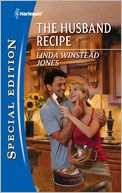 The Husband Recipe (Harlequin Special Edition Series #2165) by Linda Winstead Jones: NOOK Book Cover