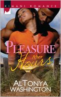 Pleasure After Hours (Harlequin Kimani Romance Series #267) by AlTonya Washington: NOOK Book Cover