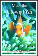 download Meet the Clown Fish : A 15-Minute Book for Early Readers book