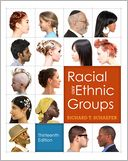 Racial and Ethnic Groups by Richard T. Schaefer: Book Cover