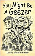 download You Might Be A Geezer book