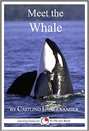 Meet the Whale by Caitlind Alexander: NOOK Book Cover