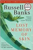 Lost Memory of Skin by Russell Banks: Book Cover