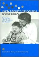download Early Literacy Storytimes @ Your Library : Partnering with Caregivers for Success book