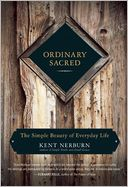 Ordinary Sacred by Kent Nerburn: Book Cover
