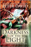 Darkness Of The Light by Peter David: NOOK Book Cover