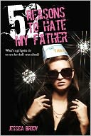 52 Reasons to Hate My Father by Jessica Brody: Book Cover