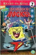 SpongeBob Rocks! (SpongeBob SquarePants Ready-to-Read Series #9) by Kelli Chipponeri: Book Cover