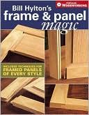 download Bill Hylton's Frame & Panel Magic book