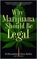 download Why Marijuana Should Be Legal book