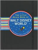 The Little Black Book of Walt Disney World 2012 by Rona Gindin: NOOK Book Cover