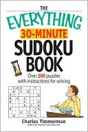 The Everything 30-Minute Sudoku Book by Charles Timmerman: Book Cover