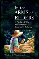 In the Arms of Elders by William H. Thomas: Book Cover