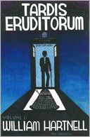 download TARDIS Eruditorum - A Critical History of Doctor Who Volume 1 : William Hartnell book
