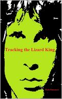 Tracking the Lizard King by Mark Finnemore: NOOK Book Cover
