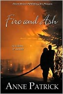 Fire and Ash by Anne Patrick: NOOK Book Cover