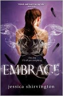 Embrace (Embrace Series #1) by Jessica Shirvington: Book Cover