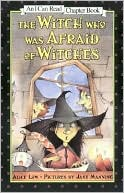 The Witch Who Was Afraid of Witches (I Can Read Book 4 Series) by Alice Low: Book Cover