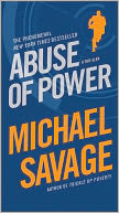 Abuse of Power by Michael Savage: Book Cover