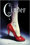 Cinder (The Lunar Chronicles Series #1) by Marissa Meyer: Book Cover
