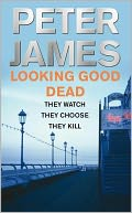 Looking Good Dead (Roy Grace Series #2) by Peter James: NOOK Book Cover