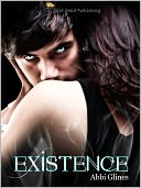 Existence by Abbi Glines: NOOK Book Cover