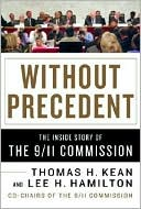 download Without Precedent : The Inside Story of the 9/11 Commission book