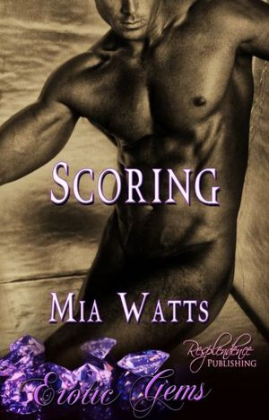 Scoring (Gay Erotic Romance, Erotic Gems Short)
