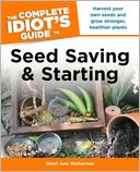 download The Complete Idiot's Guide to Seed Saving and Starting book