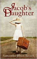 Jacob's Daughter by Samantha Jillian Bayarr: NOOK Book Cover
