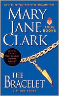The Bracelet by Mary Jane Clark: NOOK Book Cover