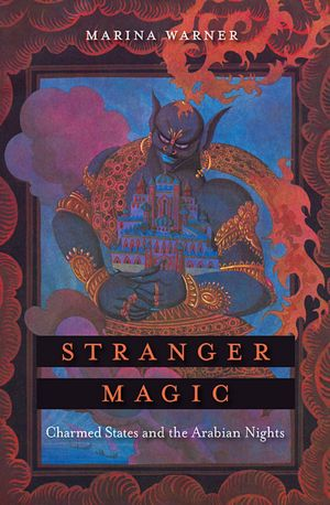 Download textbooks for ipad free Stranger Magic: Charmed States and the Arabian Nights 9780674055308