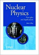 download Nuclear Physics : Principles and Applications book