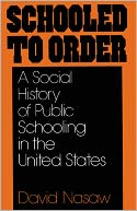 Schooled to Order by David Nasaw: Book Cover