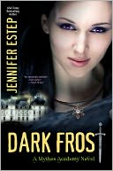 Dark Frost (Mythos Academy Series)