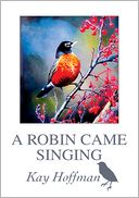 download A Robin Came Singing book