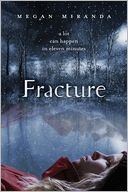 Fracture by Megan Miranda: NOOK Book Cover