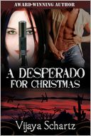 A Desperado for Christmas by Vijaya Schartz: NOOK Book Cover