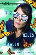 The Miles Between by Mary E. Pearson: NOOK Book Cover