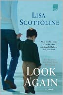 Look Again by Lisa Scottoline: NOOK Book Cover