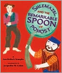 Shlemazel and the Remarkable Spoon of Pohost by Ann Redisch Stampler: Book Cover