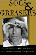 Socs and Greasers by Rob Lowe: NOOK Book Cover
