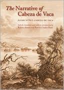 The Narrative of Cabeza de Vaca by Alvar Nunez Cabeza de Vaca: Book Cover