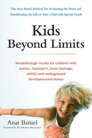 Download books pdf files Kids Beyond Limits: The Anat Baniel Method for Awakening the Brain and Transforming the Life of Your Child With Special Needs by Anat Baniel 9780399537363 MOBI ePub PDB
