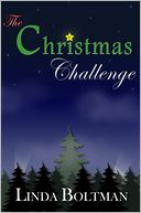 The Christmas Challenge by Linda Boltman: NOOK Book Cover