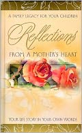 Reflections From A Mother's Heart Bound Journal 5 1/2x9 by Nelson, Thomas, Inc.: Product Image