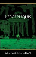 Percepliquis by Michael J. Sullivan: NOOK Book Cover